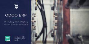 Odoo ERP – procesų ir projektų planavimo gerinimui