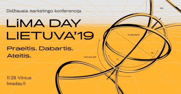 """Didžiausia marketingo konferencija Lietuvoje """"LiMA DAY LIETUVA'19: PRAEITIS. DABARTIS. ATEITIS"""""""