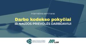 Darbo kodekso pokyčiai ir naujos prievolės darbdaviui