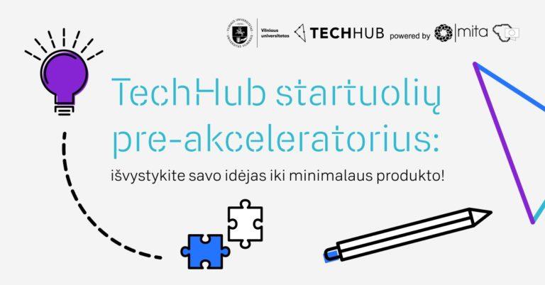 TechHub startuolių pre-akceleratorius