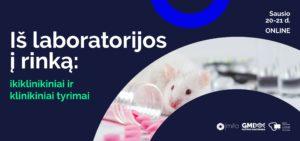 Iš laboratorijos į rinką: ikiklinikiniai ir klinikiniai tyrimai